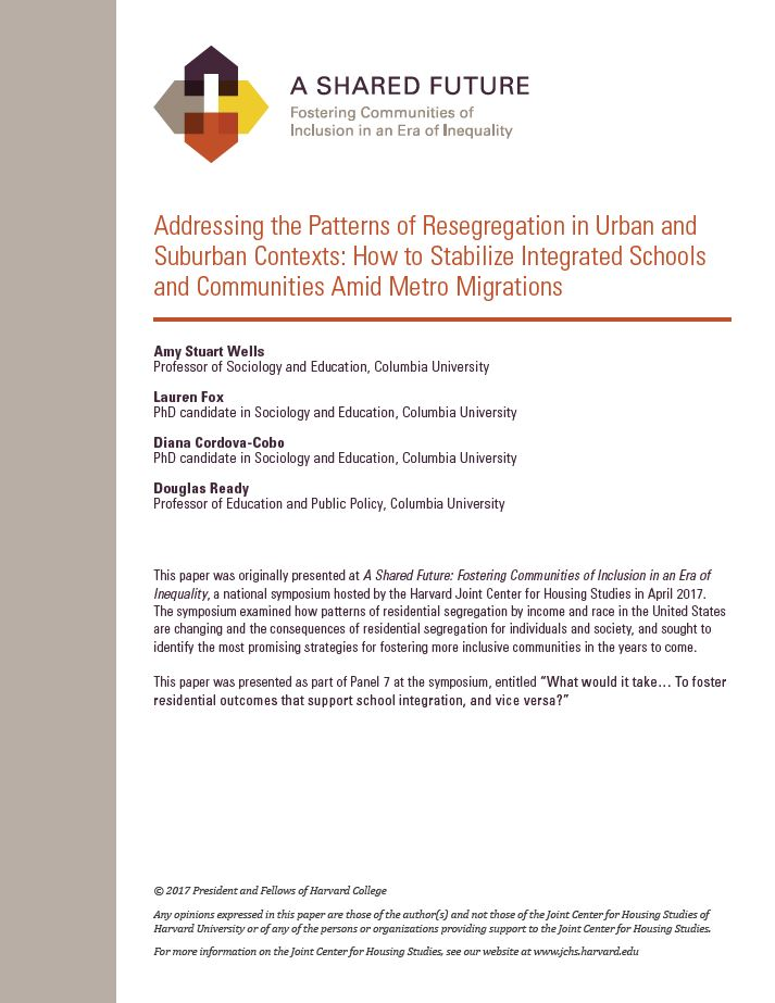 A Shared Future: Addressing the Patterns of Resegregation in Urban and Suburban Contexts: How to Stabilize Integrated Schools and Communities Amid Metro Migrations