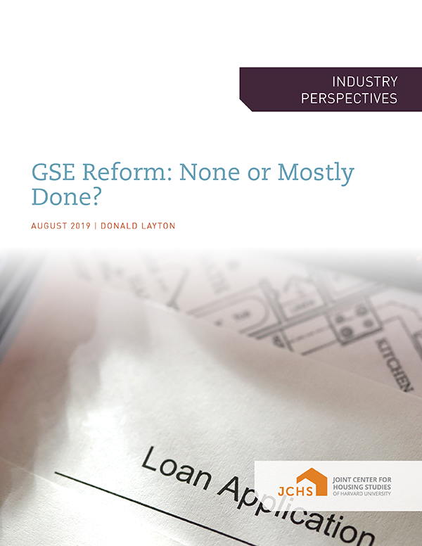 GSE Reform: None or Mostly Done?