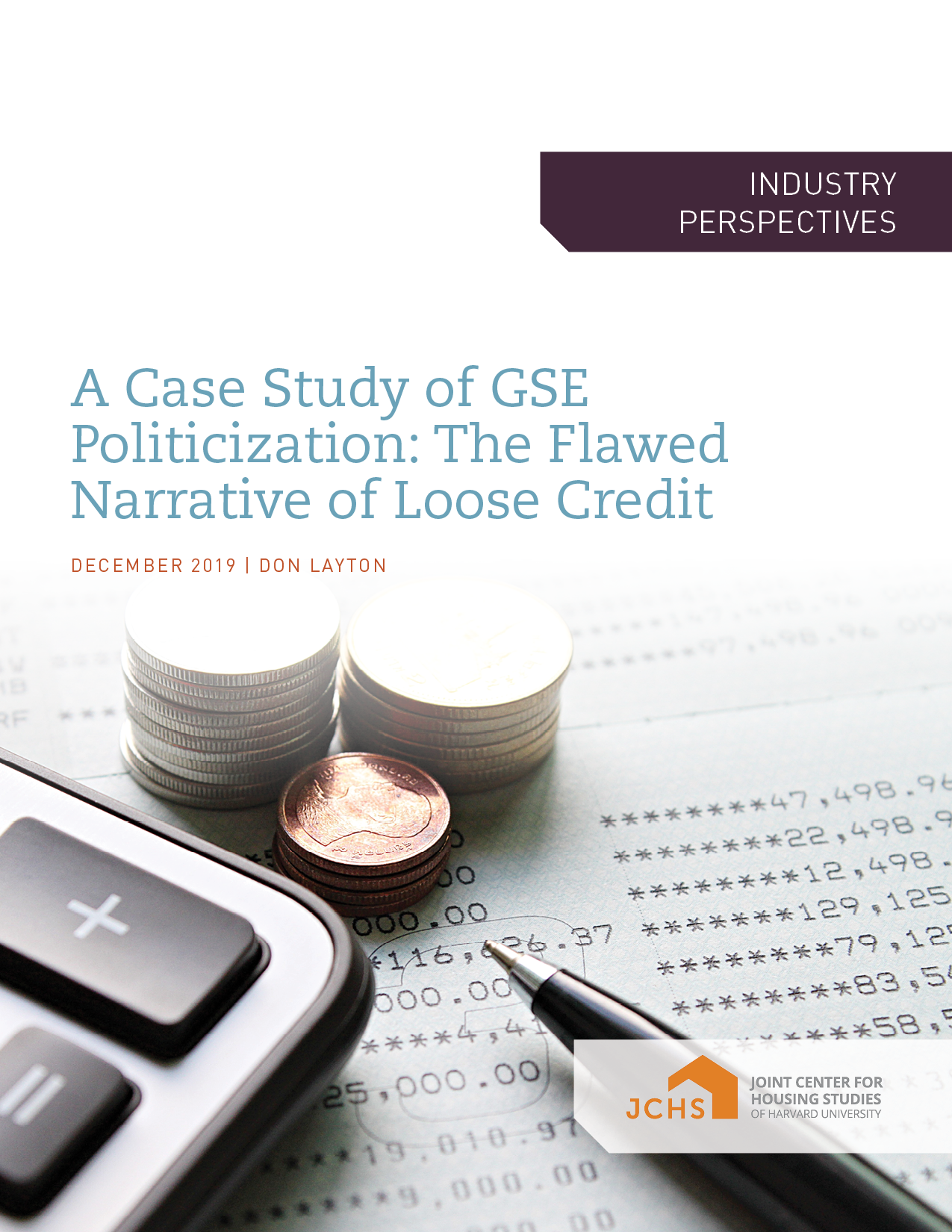 A Case Study of GSE Politicization: The Flawed Narrative of Loose Credit
