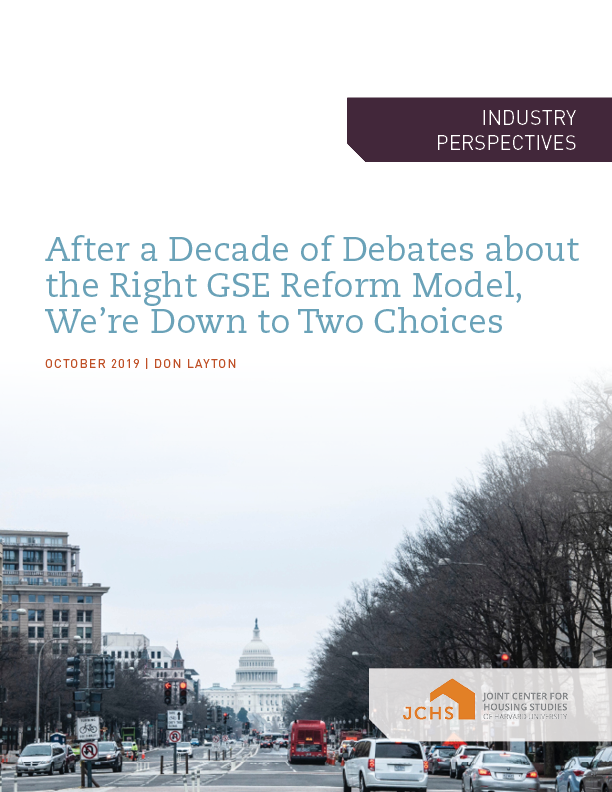After a Decade of Debate about the Right GSE Reform Model, We're Down to Two Choices