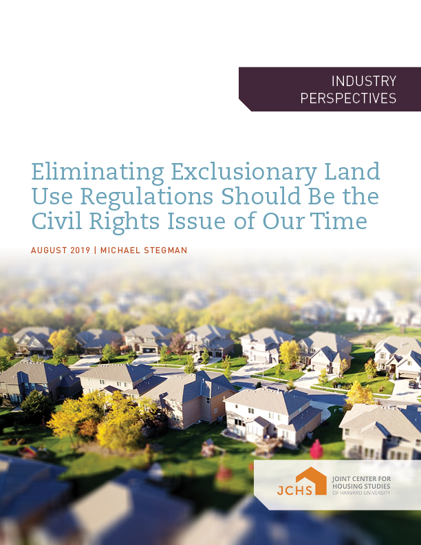Eliminating Exclusionary Land Use Regulations Should Be the Civil Rights Issue of Our Time