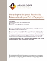 A Shared Future: Disrupting the Reciprocal Relationship Between Housing and School Segregation