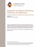 A Shared Future: Integration as a Means of Restoring Democracy and Opportunity
