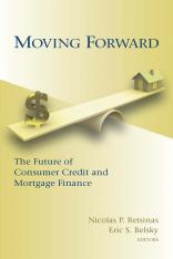 Moving Forward: The Future of Consumer Credit and Mortgage Finance