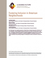 A Shared Future: Fostering Inclusion in American Neighborhoods