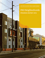 PRO Neighborhoods Progress Report 2016