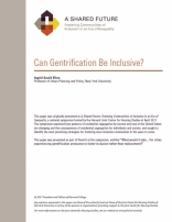 A SHARED FUTURE: CAN GENTRIFICATION BE INCLUSIVE?
