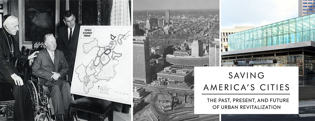 Saving America's Cities: The Past, Present, and Future of Urban Revitalization