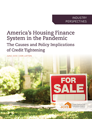America's Housing Finance System in the Pandemic: The Causes and Policy Implications of Credit Tightening