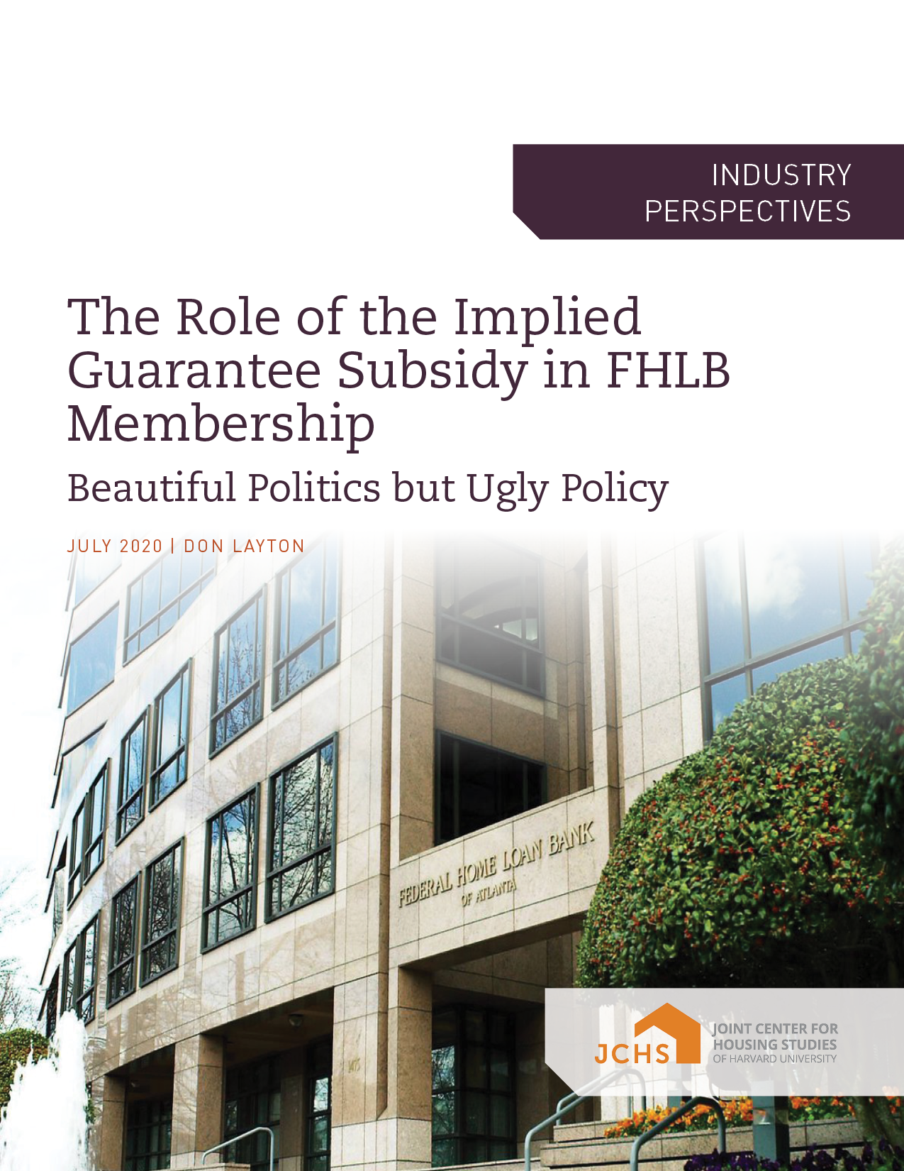The Role of the Implied Guarantee Subsidy in FHLB Membership: Beautiful Politics but Ugly Policy