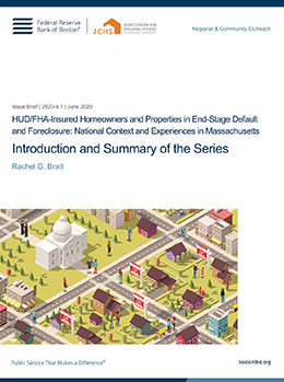 HUD/FHA-Insured Homeowners and Properties in End-Stage Default and Foreclosure: National Context and Experiences in Massachusetts