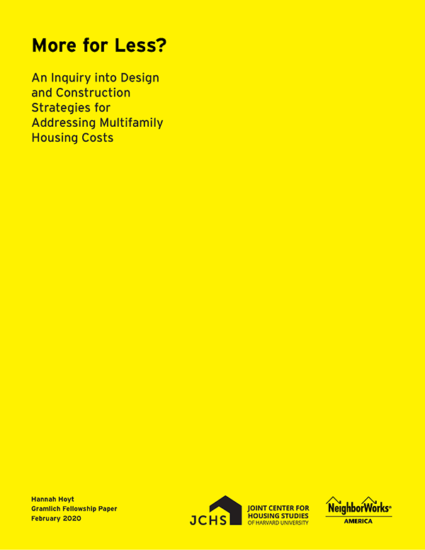 More for Less? An Inquiry into Design and Construction Strategies for Addressing Multifamily Housing Costs