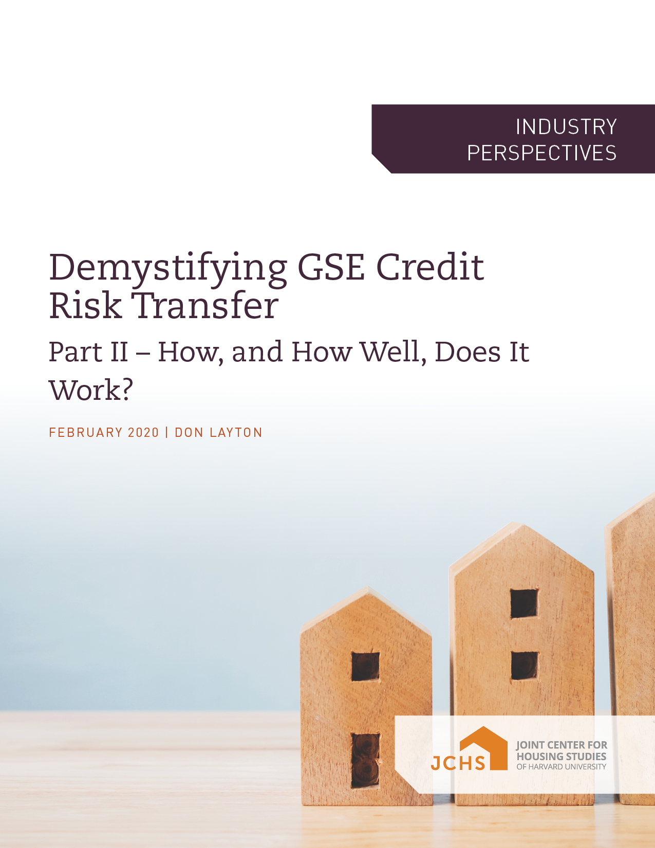 Demystifying GSE Credit Risk Transfer: Part II - How, and How Well, Does It Work?