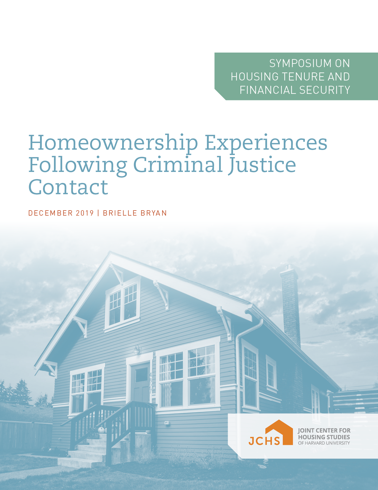 Homeownership Experiences Following Criminal Justice Contact