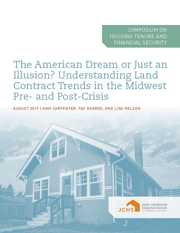 The American Dream or Just an Illusion? Understanding Land Contract Trends in the Midwest Pre- and Post-Crisis