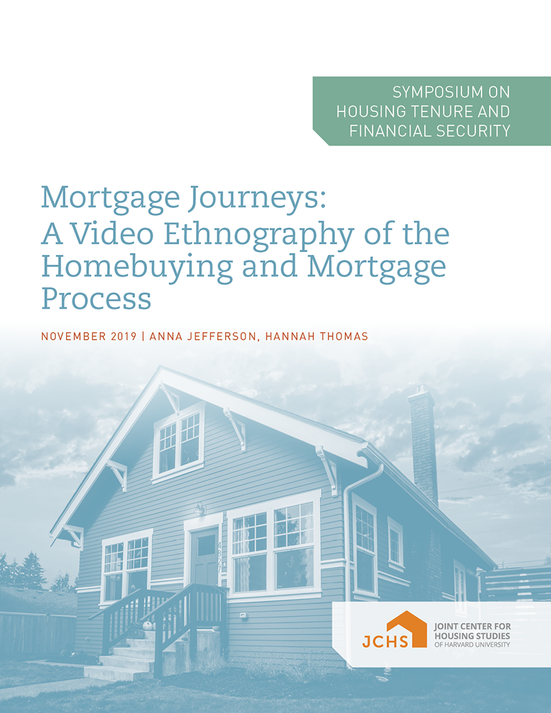 Mortgage Journeys: A Video Ethnography of the Homebuying and Mortgage Process