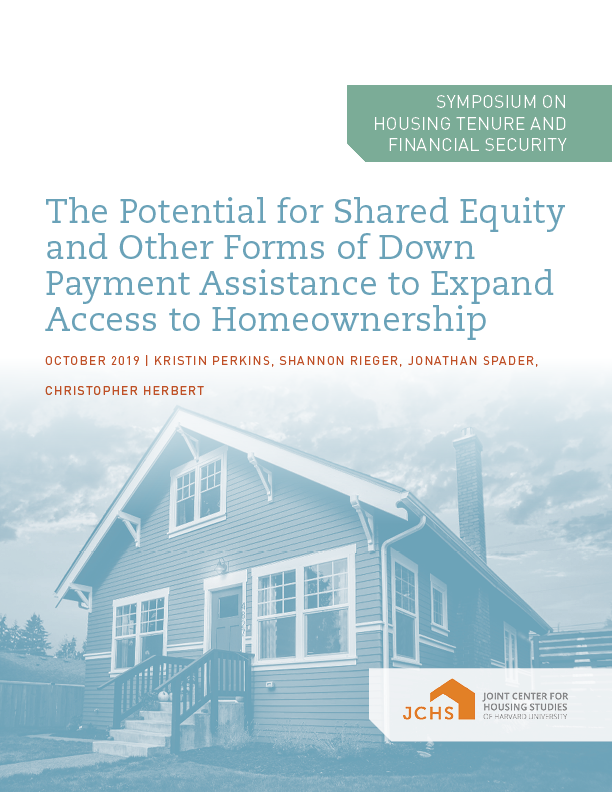 The Potential for Shared Equity and Other Forms of Down Payment Assistance to Expand Access to Homeownership