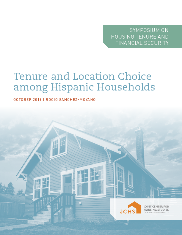 Tenure and Location Choice among Hispanic Households