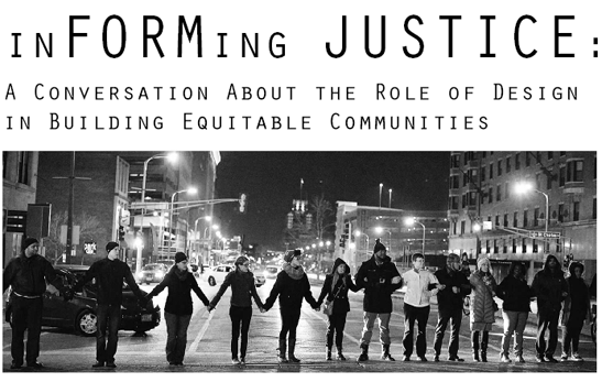 inFORMing Justice: A Conversation About the Role of Design in Building Equitable Communities