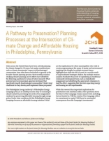 A PATHWAY TO PRESERVATION? PLANNING PROCESSES AT THE INTERSECTION OF CLIMATE CHANGE AND AFFORDABLE HOUSING IN PHILADELPHIA, PENNSYLVANIA