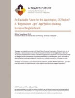 A SHARED FUTURE: AN EQUITABLE FUTURE FOR THE WASHINGTON, DC REGION?: A