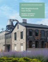 PRO Neighborhoods Case Study: Midwest Nonprofit Lenders Alliance