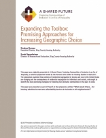 A SHARED FUTURE: EXPANDING THE TOOLBOX: PROMISING APPROACHES FOR INCREASING GEOGRAPHIC CHOICE