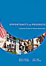 Opportunity and Progress: A Bipartisan Platform for National Housing Policy