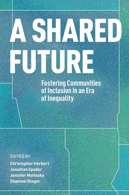 Book Release - A Shared Future: Fostering Communities of Inclusion in an Era of Inequality