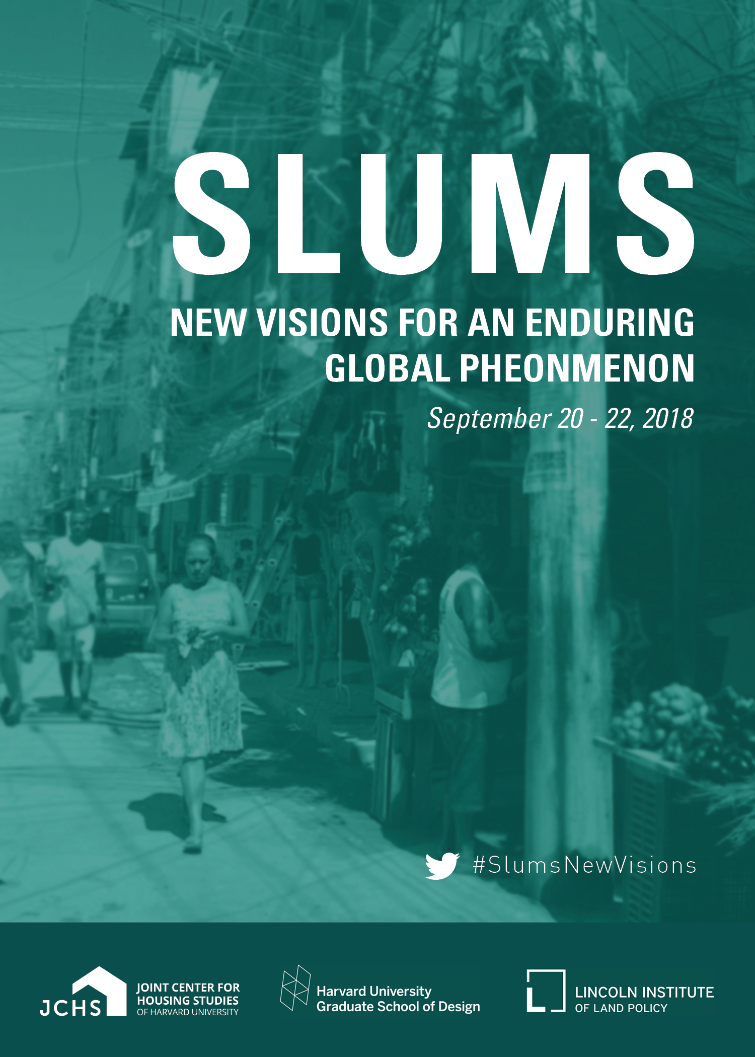 Slums: New Visions for an Enduring Global Phenomenon