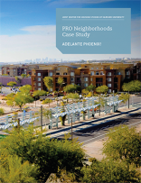PRO Neighborhoods Case Study: Adelante Phoenix